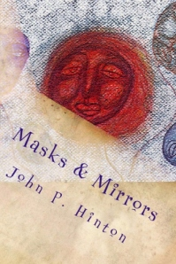 Masks & Mirrors